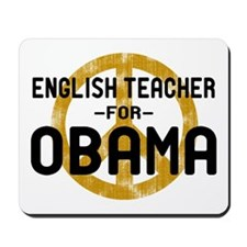 English Tchr for Obama Mousepad