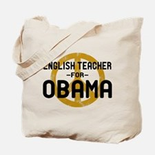English Tchr for Obama Tote Bag
