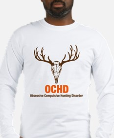 OCHD Obsessive Hunting Long Sleeve T-Shirt