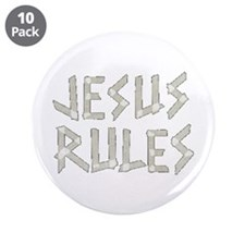 """Jesus Rules 3.5"""" Button (10 pack)"""