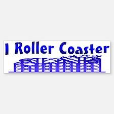 I Roller Coaster Bumper Bumper Bumper Sticker