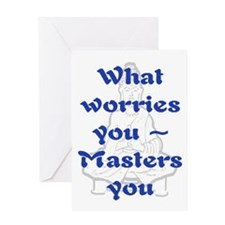 WHAT WORRIES YOU - 2 Greeting Card