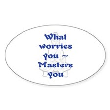 WHAT WORRIES YOU - 2 Decal