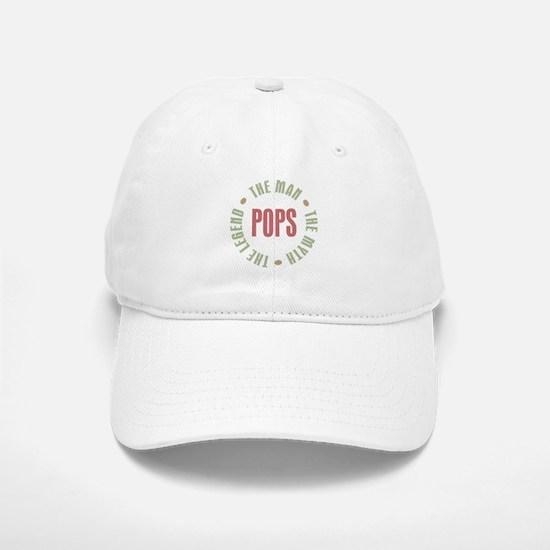 Pops Man Myth Legend Baseball Baseball Cap