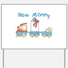 Train New Mommy Yard Sign