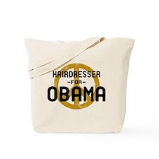 Hairdresser for Obama Tote Bag
