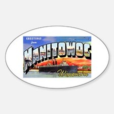 Manitowoc Wisconsin Greetings Oval Decal