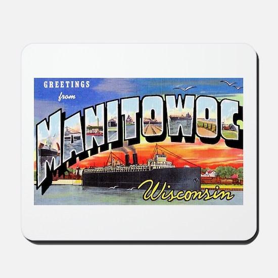 Manitowoc Wisconsin Greetings Mousepad