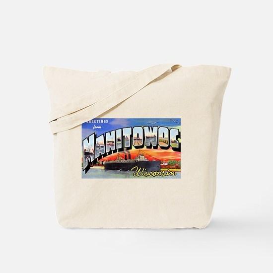 Manitowoc Wisconsin Greetings Tote Bag