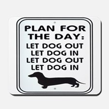 Plan For Day Mousepad