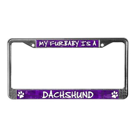 Furbaby Dachshund License Plate Frame