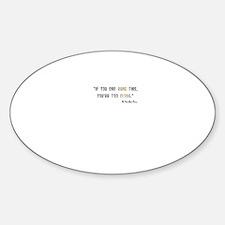'Fitzwilliam Darcy Too Close Oval Sticker (10 pk)