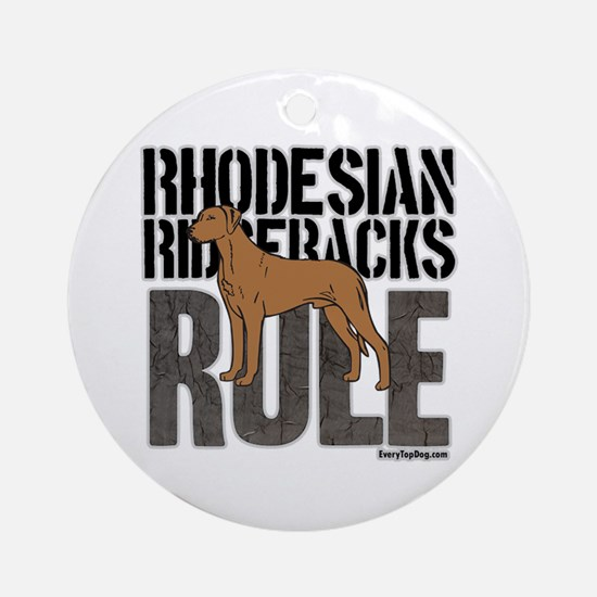Rhodesian Ridgebacks Rule Ornament (Round)