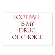 Football Is My Drug Of Choice Postcards (Package o