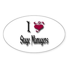 Love Stage Managers Oval Decal