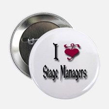 "Love Stage Managers 2.25"" Button"