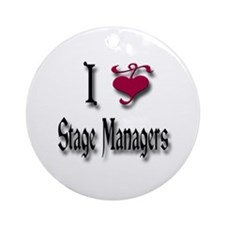 Love Stage Managers Ornament (Round)