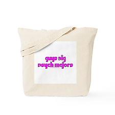 Guys Dig Psych Majors Tote Bag