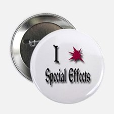 "Love Special Effects 2.25"" Button"