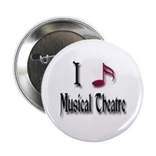 "Love Musical Theatre 2.25"" Button"