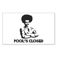 POOL'S CLOSED Rectangle Decal
