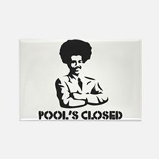 POOL'S CLOSED Rectangle Magnet