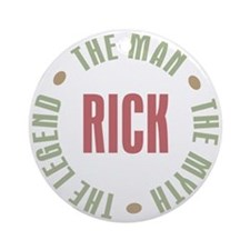 Rick Man Myth Legend Ornament (Round)