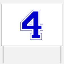 Varsity Font Number 4 Blue Yard Sign
