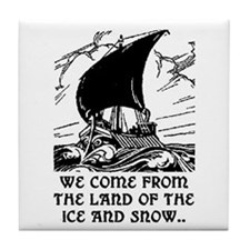 THE LAND OF ICE AND SNOW Tile Coaster