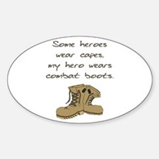 Some Heroes Wear Capes Oval Decal