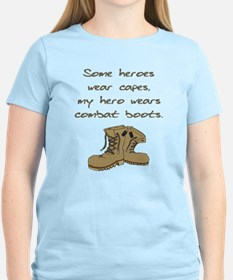 Some Heroes Wear Capes T-Shirt