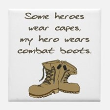 Some Heroes Wear Capes Tile Coaster