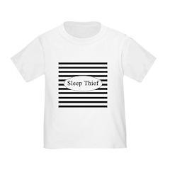 Sleep Thief Toddler T-Shirt