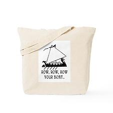 ROW, ROW, ROW YOUR BOAT Tote Bag