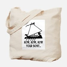 ROW, ROW, ROW YOUR BOAT Tote Bag
