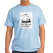 ROW, ROW, ROW YOUR BOAT T-Shirt