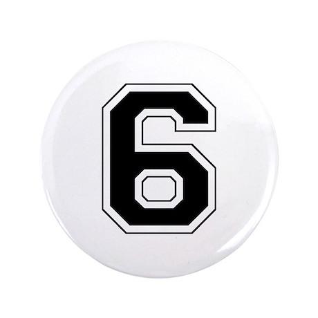 """Varsity Font Number 6 Black 3.5"""" Button"""