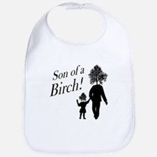 Son of a Birch! Bib