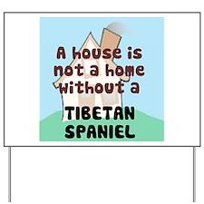 Tibbie Home Yard Sign