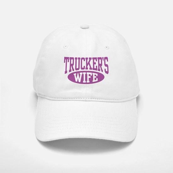 Trucker's Wife Baseball Baseball Cap