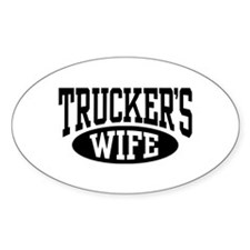 Trucker's Wife Oval Decal