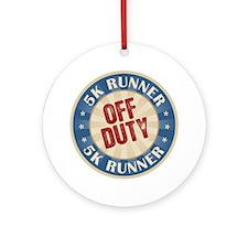 Off Duty 5K Runner Ornament (Round)