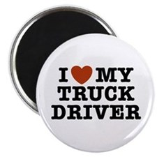 I Love My Truck Driver Magnet