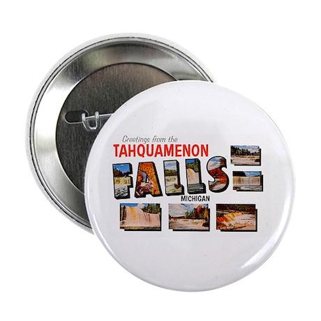 """Tahquamenon Falls Michigan 2.25"""" Button"""