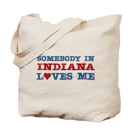 Somebody in Indiana Loves Me Tote Bag