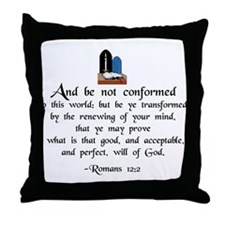 """""""Be Not Conformed"""" Throw Pillow"""
