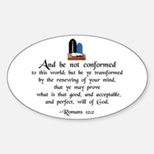 """Be Not Conformed"" Oval Decal"