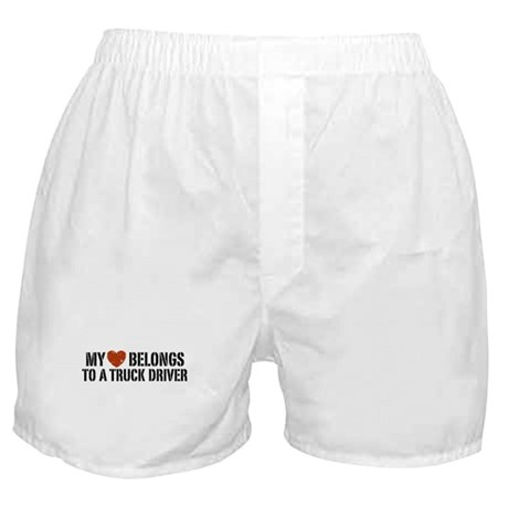 My Heart Belongs to a Truck Driver Boxer Shorts