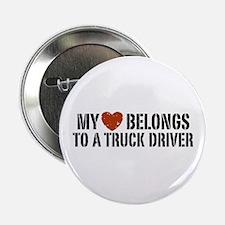 """My Heart Belongs to a Truck Driver 2.25"""" Button"""