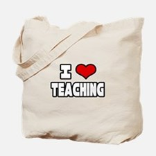 """""""I Love Teaching"""" Tote Bag"""
